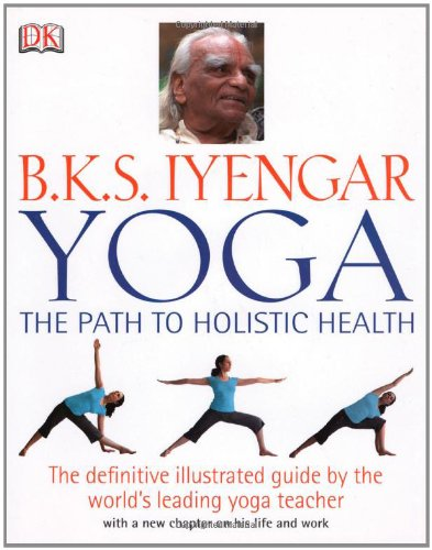 Yoga The Path to Holistic Health Revised edition cover