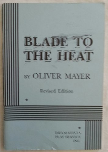 Blade to the Heat   1996 (Revised) edition cover