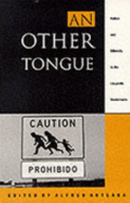 Other Tongue Nation and Ethnicity in the Linguistic Borderlands  1994 9780822314622 Front Cover
