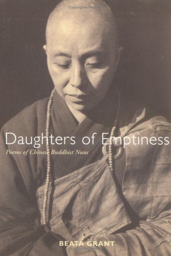 Daughters of Emptiness Poems of Chinese Buddhist Nuns  2003 9780861713622 Front Cover