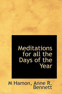 Meditations for All the Days of the Year N/A 9781113613622 Front Cover