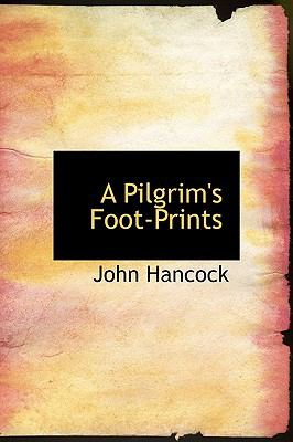Pilgrim's Foot-Prints N/A 9781115086622 Front Cover