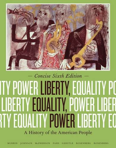 Liberty, Equality, Power: A History of the American People 6th 2013 edition cover