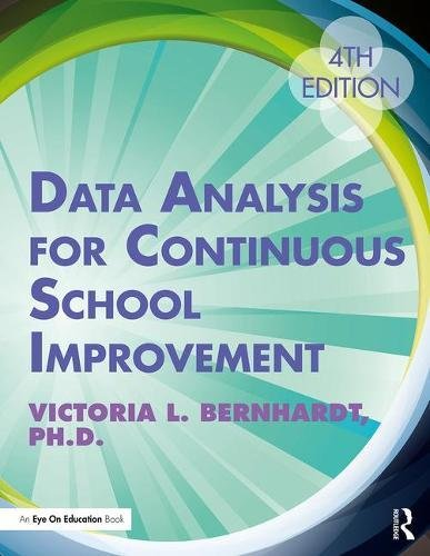 Data Analysis for Continuous School Improvement  4th 2018 9781138294622 Front Cover