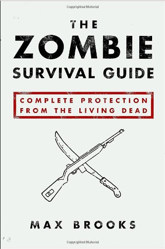 Zombie Survival Guide Complete Protection from the Living Dead  2003 9781400049622 Front Cover