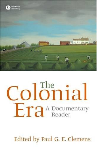 Colonial Era A Documentary Reader  2007 edition cover