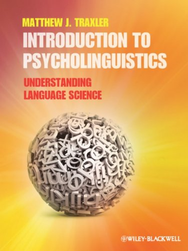 Introduction to Psycholinguistics Understanding Language Science  2011 edition cover