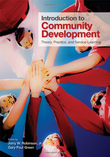 Introduction to Community Development Theory, Practice, and Service-Learning  2011 9781412974622 Front Cover
