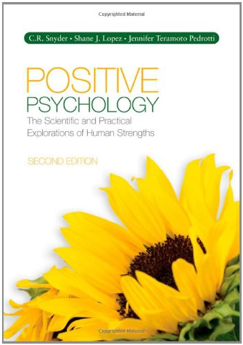Positive Psychology The Scientific and Practical Explorations of Human Strengths 2nd 2011 edition cover