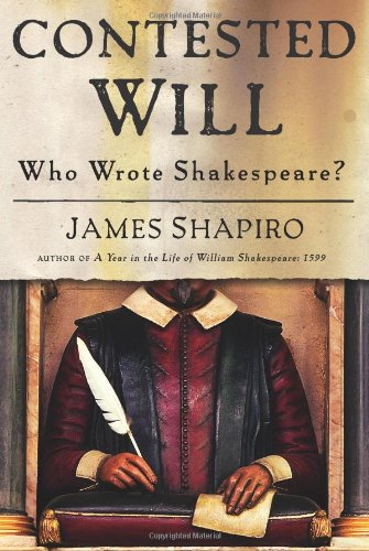 Contested Will Who Wrote Shakespeare?  2010 edition cover
