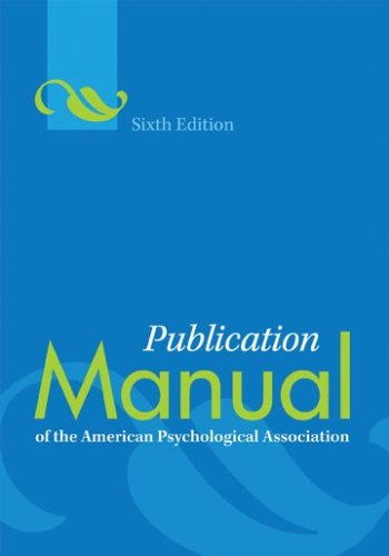 Publication Manual of the American Psychological Association  6th 2010 9781433805622 Front Cover