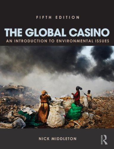 Global Casino An Introduction to Environmental Issues 5th 2013 (Revised) edition cover