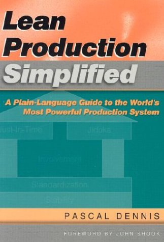 Lean Production Simplified A Plain-Language Guide to the World's Most Powerful Production System 2nd 2002 edition cover