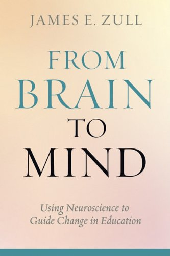 From Brain to Mind Using Neuroscience to Guide Change in Education  2011 edition cover