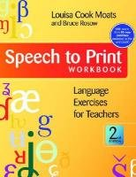 Speech to Print Workbook Language Exercises for Teachers, Second Edition 2nd 2011 (Workbook) 9781598571622 Front Cover
