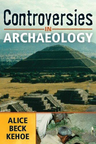 Controversies in Archaeology   2008 9781598740622 Front Cover