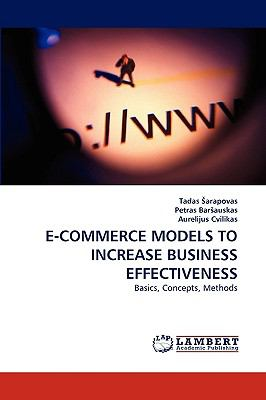 E-Commerce Models to Increase Business Effectiveness N/A 9783838334622 Front Cover
