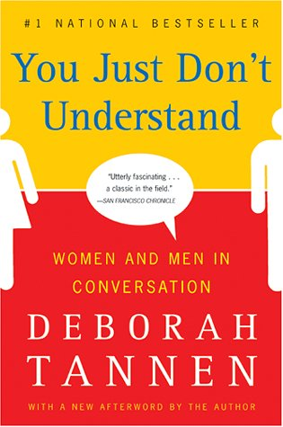 You Just Don't Understand Women and Men in Conversation  1990 9780060959623 Front Cover