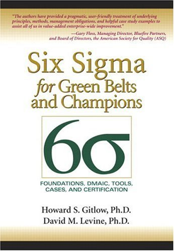Six Sigma for Green Belts and Champions Foundations, DMAIC, Tools, Cases, and Certification  2005 9780131172623 Front Cover