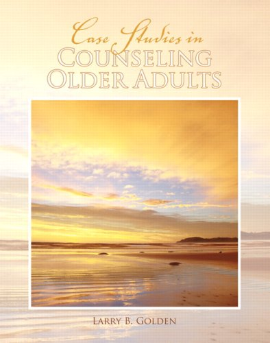 Case Studies in Counseling Older Adults   2009 edition cover
