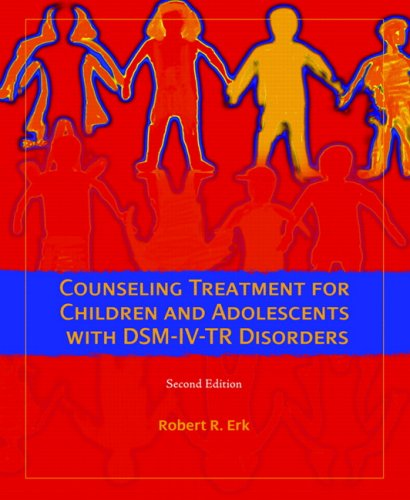Counseling Treatment for Children and Adolescents with DSM-IV-TR Disorders  2nd 2008 edition cover