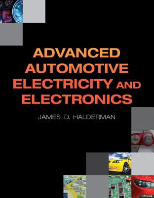 Advanced Automotive Electricity and Electronics   2013 (Revised) 9780132542623 Front Cover