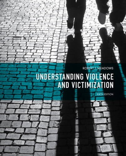 Understanding Violence and Victimization  6th 2014 edition cover