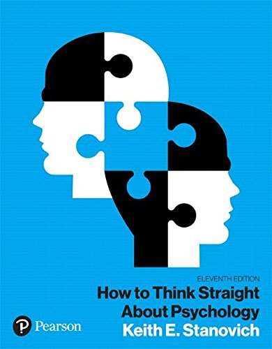 How to Think Straight about Psychology, Books a la Carte  11th 2019 9780134478623 Front Cover