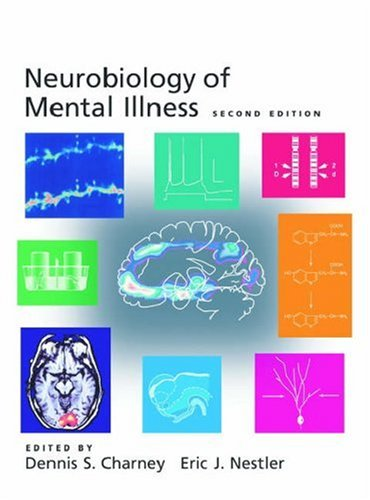 Neurobiology of Mental Illness  2nd 2003 (Revised) 9780195149623 Front Cover