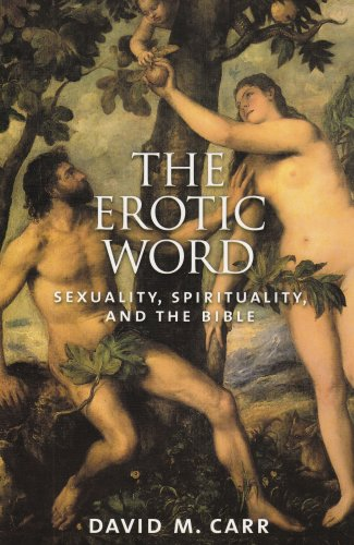 Erotic Word Sexuality, Spirituality, and the Bible  2005 (Reprint) edition cover