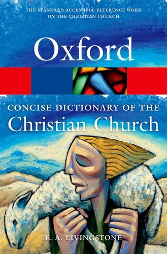 Concise Oxford Dictionary of the Christian Church  3rd 2013 edition cover