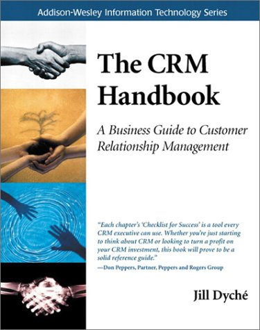 CRM Handbook A Business Guide to Customer Relationship Management  2002 9780201730623 Front Cover