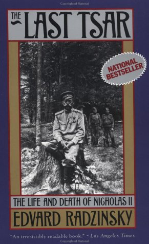 Last Tsar The Life and Death of Nicholas II Reprint edition cover