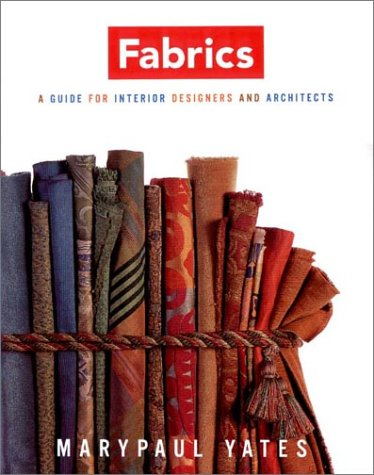 Fabrics A Guide for Interior Designers and Architects  2002 edition cover