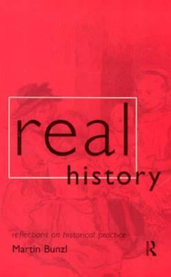 Real History Reflections on Historical Practice  1997 edition cover