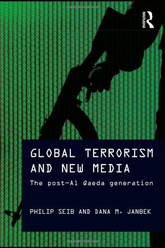 Global Terrorism and New Media The Post Al-Qaeda Generation  2011 edition cover