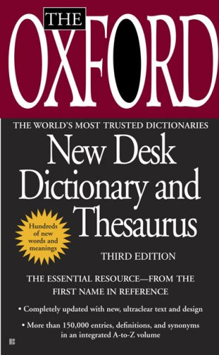 Oxford New Desk Dictionary and Thesaurus Third Edition N/A edition cover