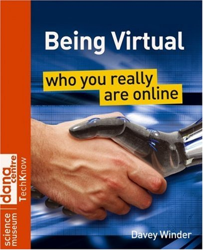 Being Virtual Who You Really Are Online  2008 9780470723623 Front Cover