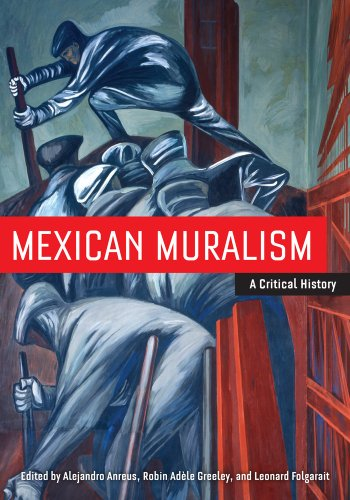Mexican Muralism A Critical History  2012 9780520271623 Front Cover
