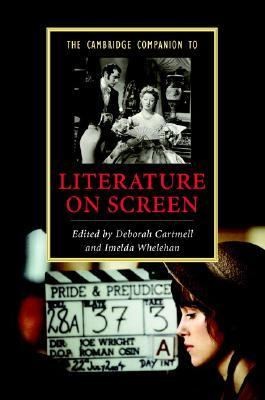Cambridge Companion to Literature on Screen   2007 9780521849623 Front Cover