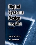 Digital Systems Design Using VHDL  2nd 2008 9780534384623 Front Cover