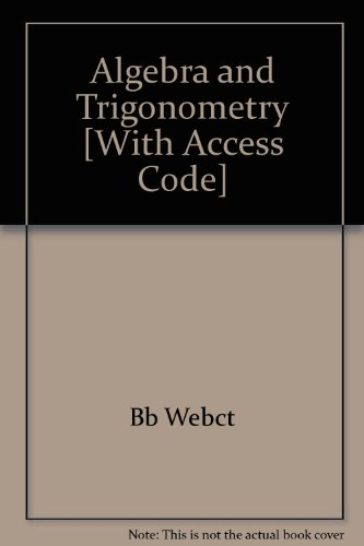 Algebra and Trigonometry 7th Edition Plus Web Ct and Blackboard 7th 2007 9780618828623 Front Cover