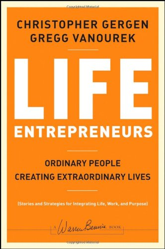 Life Entrepreneurs Ordinary People Creating Extraordinary Lives  2008 edition cover