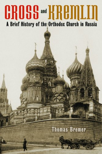 Cross and Kremlin: A Brief History of the Orthodox Church in Russia  2013 edition cover