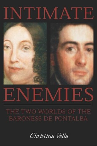 Intimate Enemies The Two Worlds of the Baroness de Pontalba  1997 edition cover