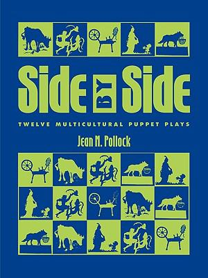 Side by Side Twelve Multicultural Puppet Plays  1998 9780810833623 Front Cover