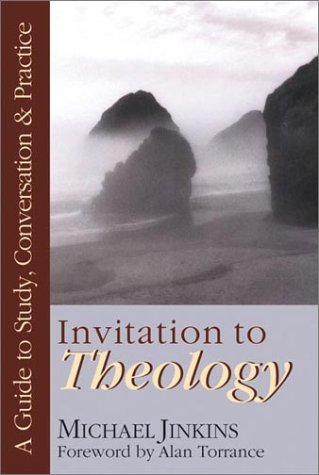 Invitation to Theology A Guide to Study, Conversation and Practice  2001 edition cover