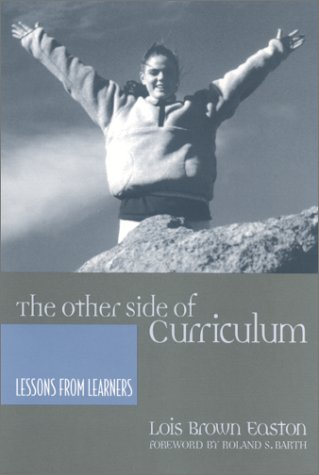 Other Side of Curriculum Lessons from Learners  2002 edition cover