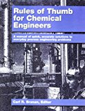 Rules of Thumb for Chemical Engineers N/A 9780884151623 Front Cover