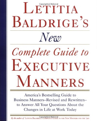 Letitia Balderige's New Complete Guide to Executive Manners   1993 (Revised) edition cover